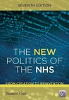 New Politics of the Nhs: From Creation to Reinvention