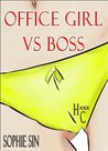 Hardcore XXX: Office Girl VS Boss (X-Rated One Shot)