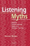 Listening Myths by Steven  Brown