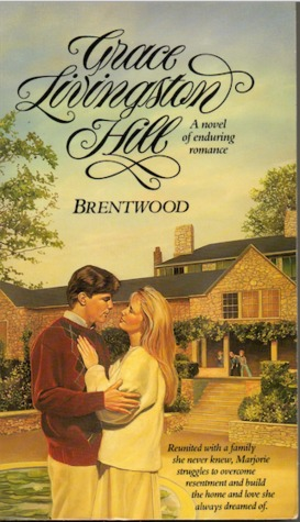 Brentwood by Grace Livingston Hill