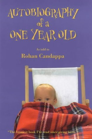 Autobiography of a One Year Old