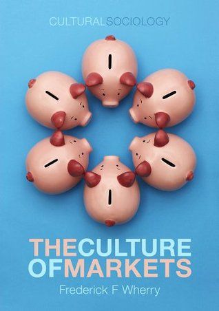 The Culture of Markets