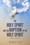 The Holy Spirit and the Baptism of the Holy Spirit