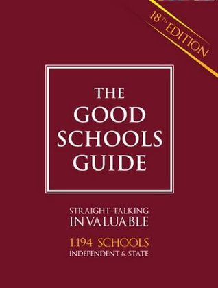 The Good Schools Guide 2013