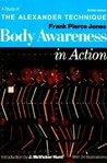 Body Awareness in Action: A Study of the Alexander Technique