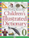The Dorling Kindersley Children's Illustrated Dictionary
