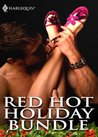 Red Hot Holiday Bundle (Mills & Boon e-Book Collections): Luv U Madly / Deliver Me / Signed, Sealed, Seduced / Wrapped And Ready / A Sicilian Marriage ... / Enticing / Tantalizing / What to Wear