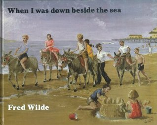 When I was down beside the sea
