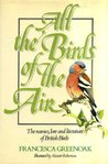 All The Birds Of The Air: The Names, Lore, And Literature Of British Birds