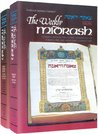 The Weekly Midrash: Tz'enah Ur'enah the Classic Anthology of Torah Lore and Midrashic Commentary