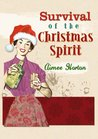 Survival of the Christmas Spirit (The Survival Series, #2)