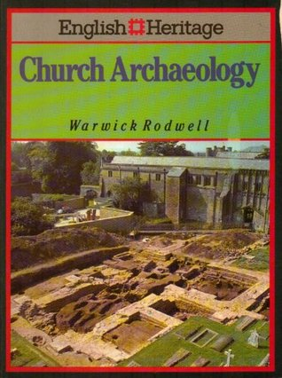 English Heritage Book Of Church Archaeology