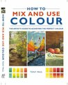 How to Mix and Use Colour