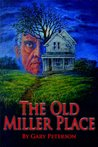 The Old Miller Place