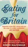 Eating for Britain: A Journey into the Heart (and Belly) of the Nation