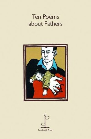 Ten Poems about Fathers