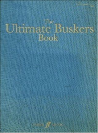 Ultimate Buskers Book  (Melody line/lyrics songbook)