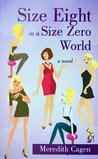 Size Eight In a Size Zero World
