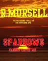 Sparrows - cannot catch me