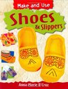 Shoes and Slippers (Make and Use)