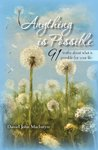 Anything is Possible: 91 truths about what is possible for your life