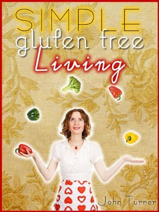Simple Gluten Free Living