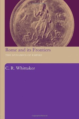 Rome and Its Frontiers: The Dynamics of Empire
