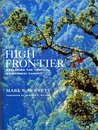 The High Frontier: Exploring the Tropical Rainforest Canopy,