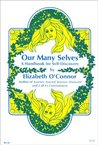 Our Many Selves: A Handbook for Self-Discovery