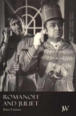 Romanoff And Juliet by Peter Ustinov