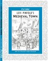 Pictura: Levi Pinfold's A Medieval Town (Pictura 6 Historical)