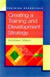 Creating a Training and Development Strategy (Training Essentials)