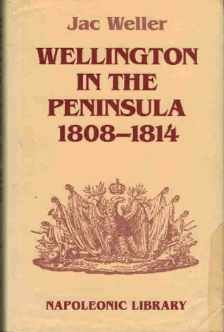 Wellington in the Peninsula, 1808-1814