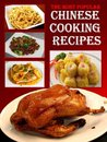 The Most Popular Chinese Cooking Recipes - A Taste of China