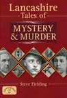 Lancs Tales of Mystery and Murder