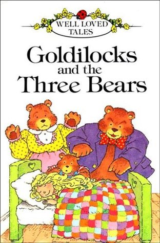 Goldilocks and the Three Bears (Fairy Tale Picture Books)