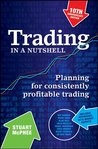 Trading in a Nutshell: Planning for consistently profitable trading