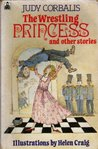 The Wrestling Princess And Other Stories (Knight Books)