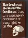 The Neanderthal Question