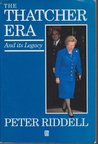 The Thatcher Era And Its Legacy