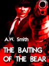 The Baiting Of The Bear