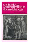 English Local Administration In The Middle Ages