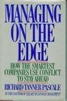 Managing On The Edge: How Successful Companies Use Conflict To Stay Ahead