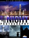 Improve Your Night Photography