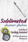 Sublimated (Unlikely Antichrist)
