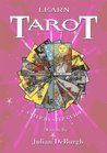 Learn Tarot a Step by Step Guide (Learn Tarot in Easy Steps)