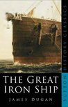 The Great Iron Ship by James  Dugan