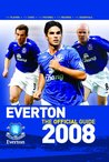 Everton FC the Guide 2008