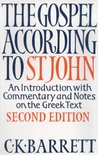 THE GOSPEL ACCORDING TO ST JOHN an introduction with commentary and notes on the Greek text (second edition)
