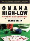 Omaha High-Low: How to Win at the Lower Limits